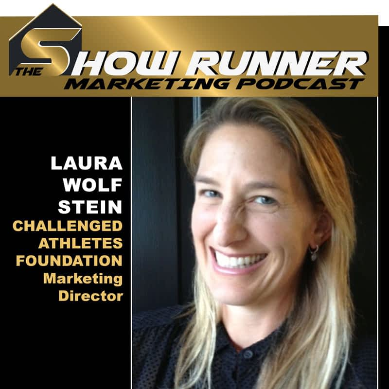 EP.14 – Passion Marketing, From Major Brands To Cause Marketing With Laura Wolf Stein